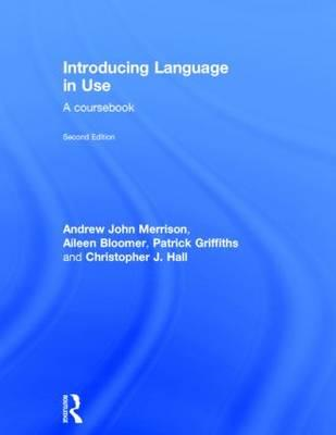 Introducing Language in Use: A Course Book (BOK)