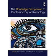 Routledge Companion to Contemporary Anthropology (BOK)