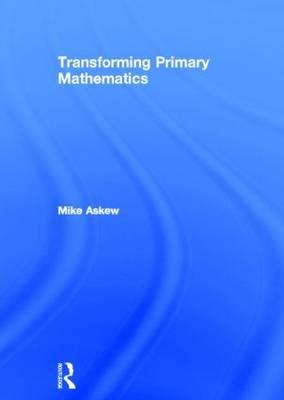 Transforming Primary Mathematics (BOK)
