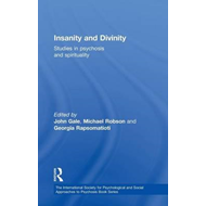 Insanity and Divinity: Studies in Psychosis and Spirituality (BOK)