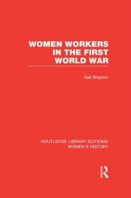 Women Workers in the First World War (BOK)