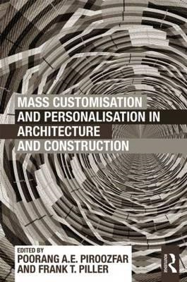 Mass Customisation and Personalisation in Architecture and Construction (BOK)