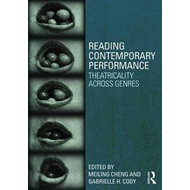 Reading Contemporary Performance (BOK)