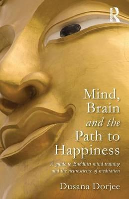 Mind, Brain and the Path to Happiness (BOK)