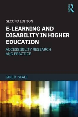 E-Learning and Disability in Higher Education (BOK)