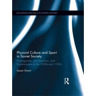 Physical Culture and Sport in Soviet Society (BOK)