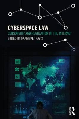 Cyberspace Law: Censorship and Regulation of the Internet (BOK)