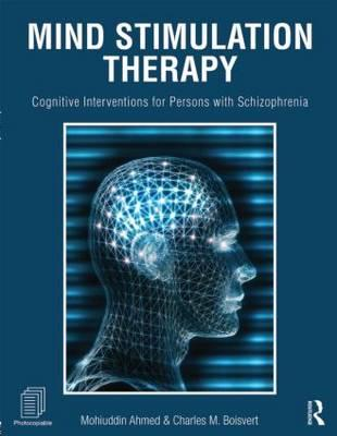 Mind Stimulation Therapy: Cognitive Interventions for Persons with Schizophrenia (BOK)