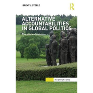 Alternative Accountabilities in Global Politics: The Scars of Violence (BOK)