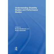 Understanding Disability Studies and Performance Studies (BOK)