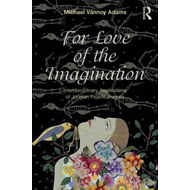 For Love of the Imagination (BOK)