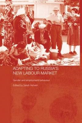 Adapting to Russia's New Labour Market (BOK)