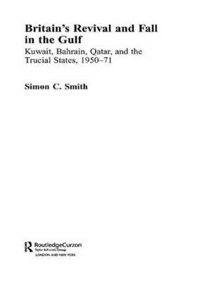 Britain's Revival and Fall in the Gulf (BOK)
