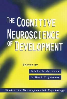 The Cognitive Neuroscience of Development (BOK)