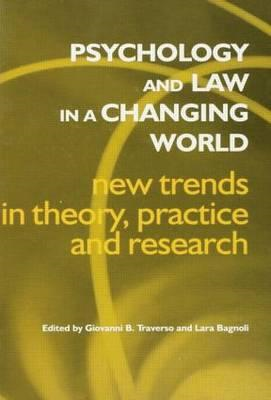 Psychology and Law in a Changing World: New Trends in Theory, Practice and Research (BOK)