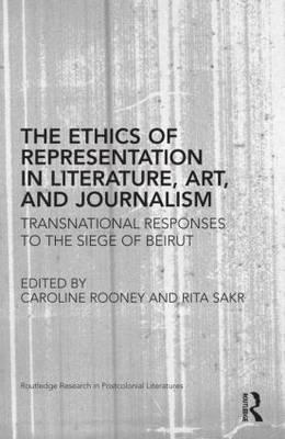 Ethics of Representation in Literature, Art, and Journalism (BOK)