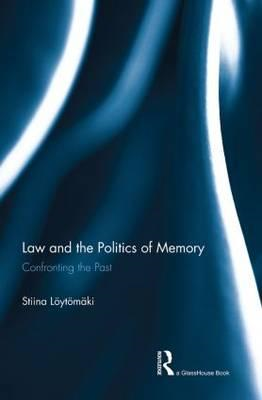 The Law and the Politics of Memory (BOK)