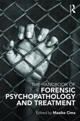 Handbook of Forensic Psychopathology and Treatment (BOK)