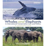 Whales and Elephants in International Conservation Law and P (BOK)