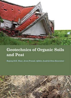 Geotechnics of Organic Soils and Peat (BOK)