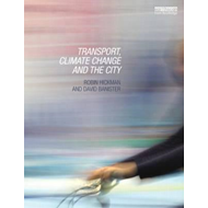Transport, Climate Change and the City (BOK)