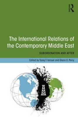 International Relations of the Contemporary Middle East (BOK)