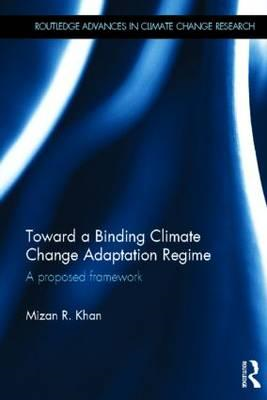 Toward a Binding Climate Change Adaptation Regime (BOK)