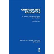 Comparative Education: A Study of Educational Factors and Traditions (BOK)