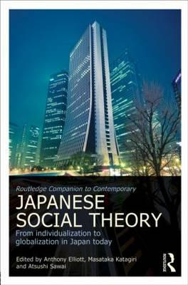 Routledge Companion to Contemporary Japanese Social Theory (BOK)