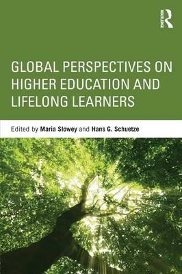 Global Perspectives on Higher Education and Lifelong Learners: International Perspectives (BOK)