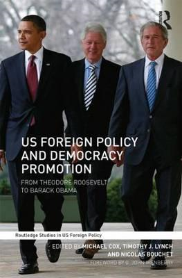 US Foreign Policy and Democracy Promotion (BOK)