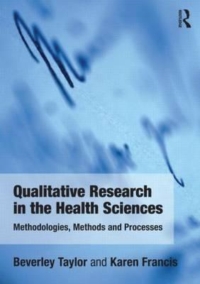 Qualitative Research in the Health Sciences (BOK)