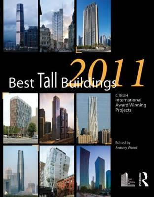 Best Tall Buildings: CTBUH International Award Winning Projects: 2011 (BOK)
