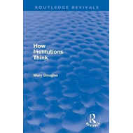 How Institutions Think (BOK)