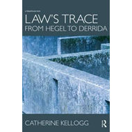 Law's Trace: From Hegel to Derrida (BOK)