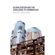 Globalisation and the Challenge to Criminology (BOK)