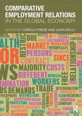 Comparative Employment Relations in the Global Economy (BOK)