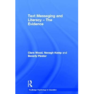 Text Messaging and Literacy - the Evidence (BOK)