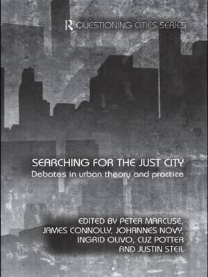 Searching for the Just City: Debates in Urban Theory and Practice (BOK)