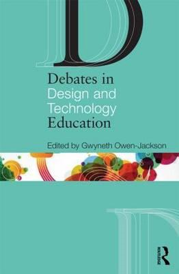 Debates in Design and Technology Education (BOK)