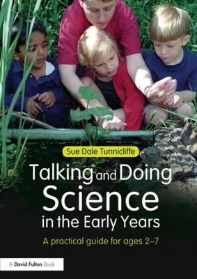 Talking and Doing Science in the Early Years (BOK)