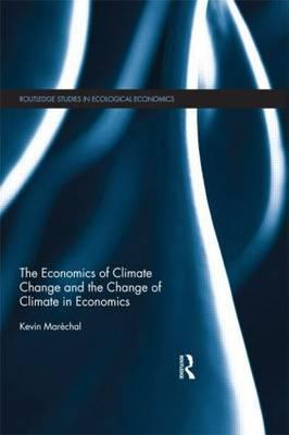 The Economics of Climate Change and the Change of Climate in Economics (BOK)
