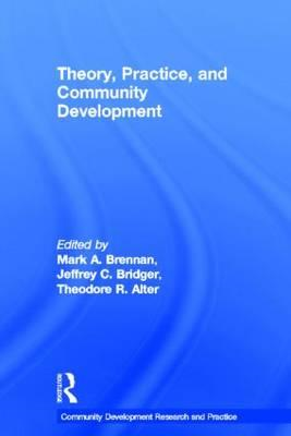 Theory, Practice and Community Development (BOK)