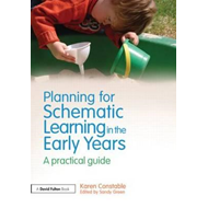 Planning for Schematic Learning in the Early Years (BOK)