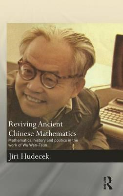 Reviving Ancient Chinese Mathematics (BOK)