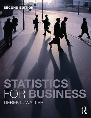 Statistics for Business, 2nd Edition (BOK)