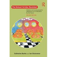 School I'd Like: Revisited (BOK)