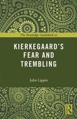 Routledge Guidebook to Kierkegaard's Fear and Trembling (BOK)