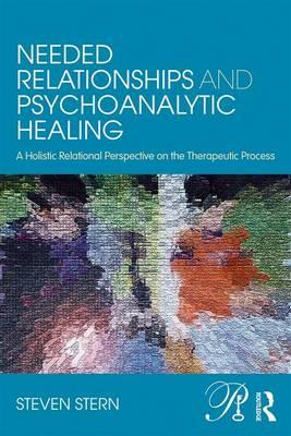 Needed Relationships and Psychoanalytic Healing (BOK)