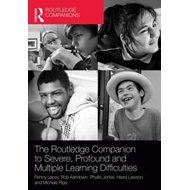 Routledge Companion to Severe, Profound and Multiple Learnin (BOK)